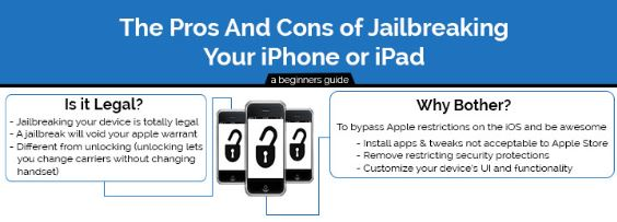 pros and cons of jailbreaking