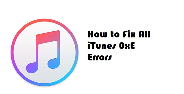 0xe error fix iTunes